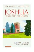 Joshua and the Children 1995 9780684813455 Front Cover