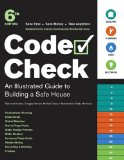 Code Check An Illustrated Guide to Building a Safe House 1st 2009 9781600850455 Front Cover