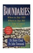 Boundaries When to Say Yes, How to Say No, to Take Control of Your Life 1st 2002 Revised  9780310247456 Front Cover