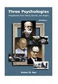 Three Psychologies Perspectives from Freud, Skinner, and Rogers 6th 1999 Revised 9780534368456 Front Cover