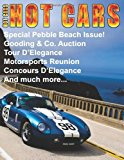 HOT CARS No. 9 Special Pebble Beach Edition! 2013 9781482615456 Front Cover