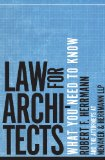 Law for Architects What You Need to Know 2012 9780393733457 Front Cover