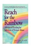 Reach for the Rainbow Advanced Healing for Survivors of Sexual Abuse 1992 9780399517457 Front Cover