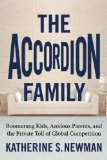 Accordion Family Boomerang Kids, Anxious Parents, and the Private Toll of Global Competition 2013 9780807007457 Front Cover