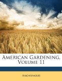 American Gardening 2010 9781147100457 Front Cover