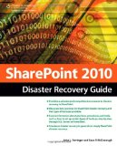 SharePoint 2010 Disaster Recovery Guide 2nd 2010 9781435456457 Front Cover