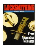 Locksmithing From Apprentice to Master 1994 9780070516458 Front Cover