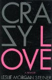 Crazy Love 1st 2009 9780312377458 Front Cover