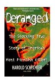 Deranged 1998 9780671025458 Front Cover