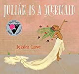 Juli�n Is a Mermaid 2018 9780763690458 Front Cover