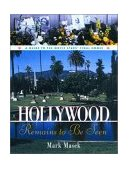 Hollywood Remains to Be Seen A Guide to the Movie Stars' Final Homes 2001 9781581822458 Front Cover