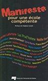 Manifeste Pour une �cole Comp�tente 2011 9782760529458 Front Cover