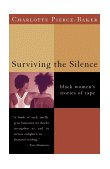 Surviving the Silence Black Women's Stories of Rape 2000 9780393320459 Front Cover