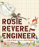 Rosie Revere, Engineer 2013 9781419708459 Front Cover