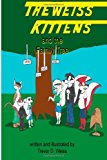 Weiss Kittens and the Family Tree 2013 9781492192459 Front Cover