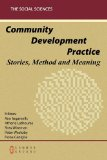 Community Development Practice : Stories, Method and Meaning 2010 9781863356459 Front Cover
