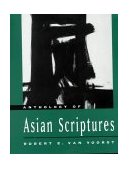Anthology of Asian Scriptures 2000 9780534512460 Front Cover