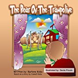 Bear on the Trampoline 2012 9781481259460 Front Cover