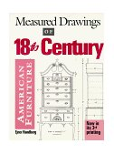 Measured Drawings of 18th Century American Furniture 1993 9780936399461 Front Cover