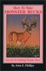 Monster Bucks, How to Take Secrets to Finding Trophy Deer 1995 9780936513461 Front Cover