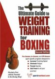 Ultimate Guide to Weight Training for Boxing 2nd 2006 9781932549461 Front Cover
