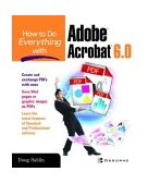 How to Do Everything with Adobe Acrobat 6. 0 2nd 2003 Revised  9780072229462 Front Cover