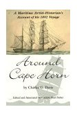 Around Cape Horn A Maritime Artist-Historian's Account of His 1892 Voyage 2004 9780892726462 Front Cover