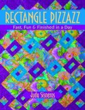 Rectangle Pizzazz Fast, Fun and Finished in a Day 2008 9781571204462 Front Cover
