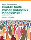 Basic Concepts of Health Care Human Resource Management