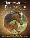 Horsemanship Through Life A Trainer's Guide to Better Living and Better Riding 2012 9781616087463 Front Cover