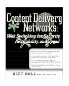Content Delivery Networks Web Switching for Security, Avaliability and Speed 2002 9780072190465 Front Cover