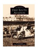Deep South Aviation 1999 9780738502465 Front Cover