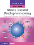 Stahl's Essential Psychopharmacology Neuroscientific Basis and Practical Applications 4th 2013 Revised 9781107686465 Front Cover