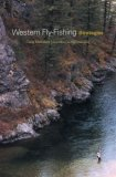 Western Fly-Fishing Strategies 1st 2007 9781592288465 Front Cover