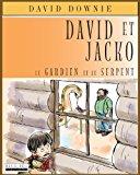 David et Jacko Le Gardien et le Serpent (French Edition) 2012 9781922159465 Front Cover