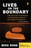 Lives on the Boundary A Moving Account of the Struggles and Achievements of America's Educationally Underprepared 2005 9780143035466 Front Cover