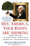 Hey, America, Your Roots Are Showing 2012 9780806534466 Front Cover