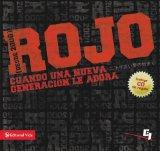 Rojo Cuando Una Nueva Generacion le Adora 2010 9780829755466 Front Cover