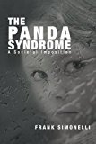 The Panda Syndrome: A Societal Imposition 2012 9781452563466 Front Cover