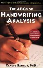 ABCs of Handwriting Analysis The Complete Guide to Techniques and Interpretations 2005 9781569243466 Front Cover