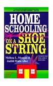 Homeschooling on a Shoestring A Jam-Packed Guide 2000 9780877885467 Front Cover