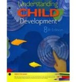 Understanding Child Development 8th 2010 9781111357467 Front Cover