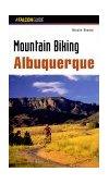 Albuquerque - Mountain Biking 1999 9781560447467 Front Cover