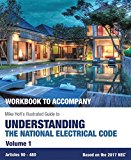 Mike Holt's WORKBOOK to Accompany Illustrated Guide to Understanding the National Electrical Code, Volume 1, Based on 2017 NEC 2017 9780986353468 Front Cover
