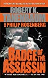 Badge of the Assassin 2010 9781451607468 Front Cover