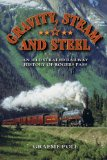 Gravity, Steam and Steel An Illustrated Railway History of Rogue Pass 2009 9781897252468 Front Cover