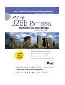 Core J2EE Patterns Best Practices and Design Strategies