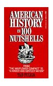 American History in 100 Nutshells 1992 9780449903469 Front Cover