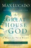 Great House of God 2012 9780849947469 Front Cover
