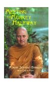 Meeting the Monkey Halfway 2000 9781578631469 Front Cover